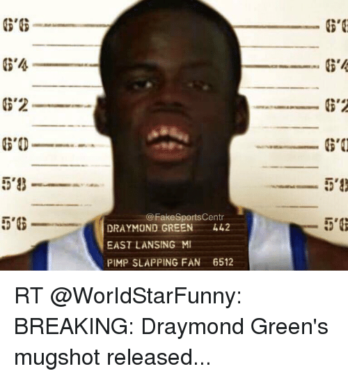 Green's Pimp Mi Rt Gt2 Meme 6512 Slapping Fake 442 Me East On Breaking G Lansing Ob's Released Green Mugshot Sportscentr me Fan Draymond