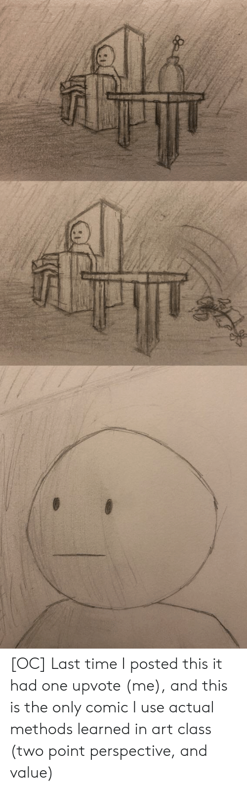 Time, Art, and Class: [OC] Last time I posted this it had one upvote (me), and this is the only comic I use actual methods learned in art class (two point perspective, and value)