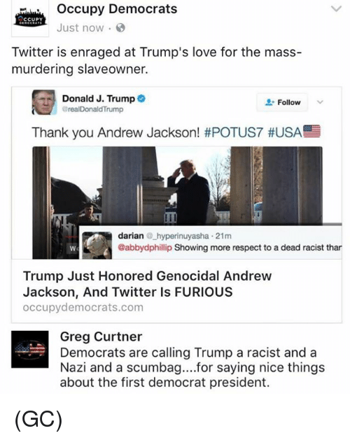 occupy democrats ccupy just now twitter is enraged at trumps 19616069 ✅ 25 best memes about andrew jackson andrew jackson memes