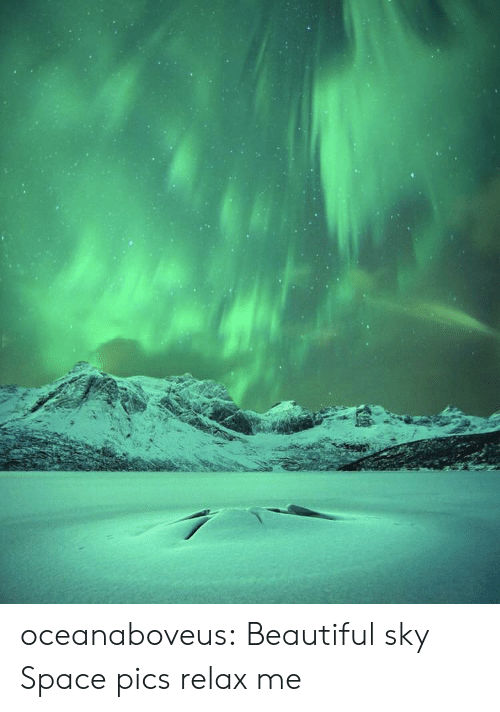 Beautiful, Tumblr, and Blog: oceanaboveus:  Beautiful sky  Space pics relax me