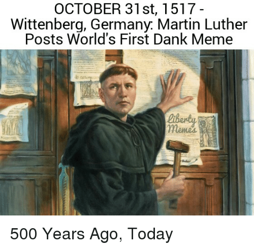 october 31st 1517 wittenberg germany martin luther posts worlds first 28697436 october 31st 1517 wittenberg germany martin luther posts world's