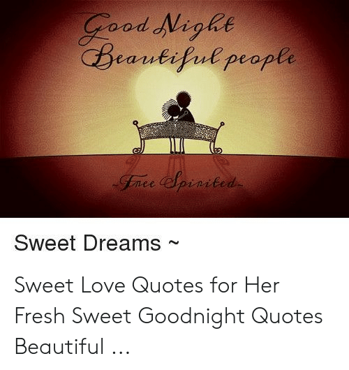 Od Nighe Beantifuepeople Sweet Dreams Sweet Love Quotes for