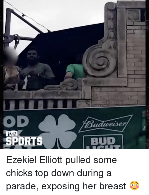 Memes, 🤖, and Breast: OD  SPORTS  BUD Ezekiel Elliott pulled some chicks top down during a parade, exposing her breast 😳