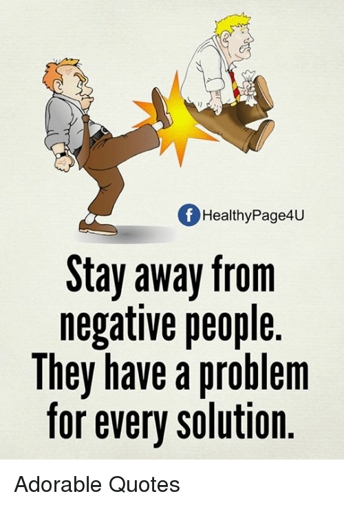 Of Healthy Page4u Stay Away From Negative People They Have A Problem