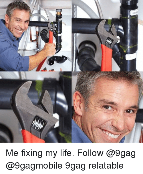 of me fixing my life follow 9gag 9gagmobile 9gag relatable 11941807 ✅ 25 best memes about fix my life fix my life memes