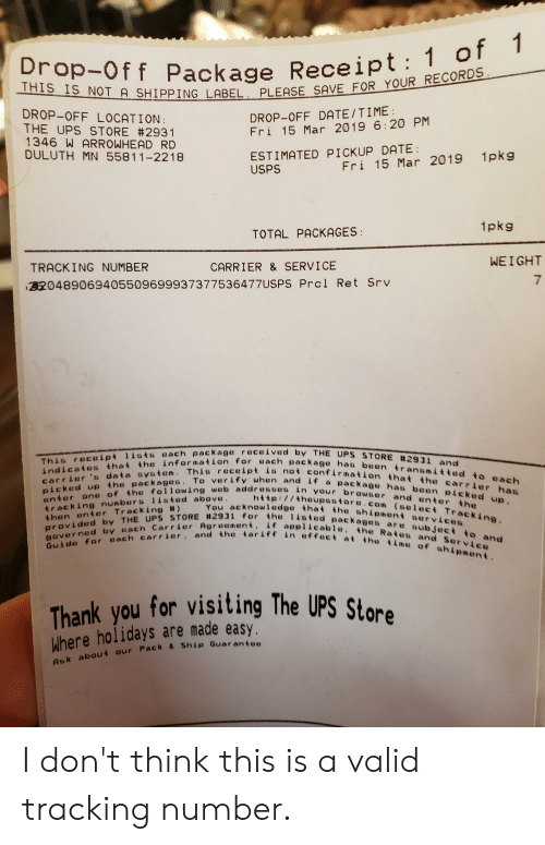 Off Package Receipt 1 This Is Not A Ping Label Please Save For Your Records Plea Drop Off Location The Ups Store 2931 1346 W Arrowhead Rd Duluth Mn 55811 2218 Drop Off Datetime Fri 15 Mar