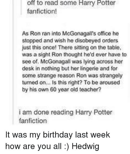 Off to Read Some Harry Potter Fanfiction! As Ron Ran Into
