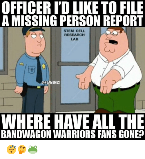 Officer Id Like To File A Missing Person Report Stem Cell Research
