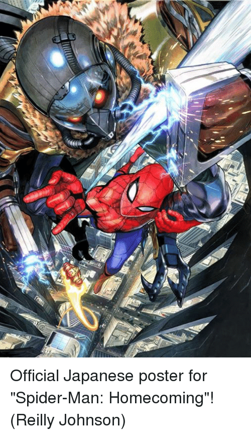 """Memes, Spider, and SpiderMan: Official Japanese poster for """"Spider-Man: Homecoming""""!  (Reilly Johnson)"""