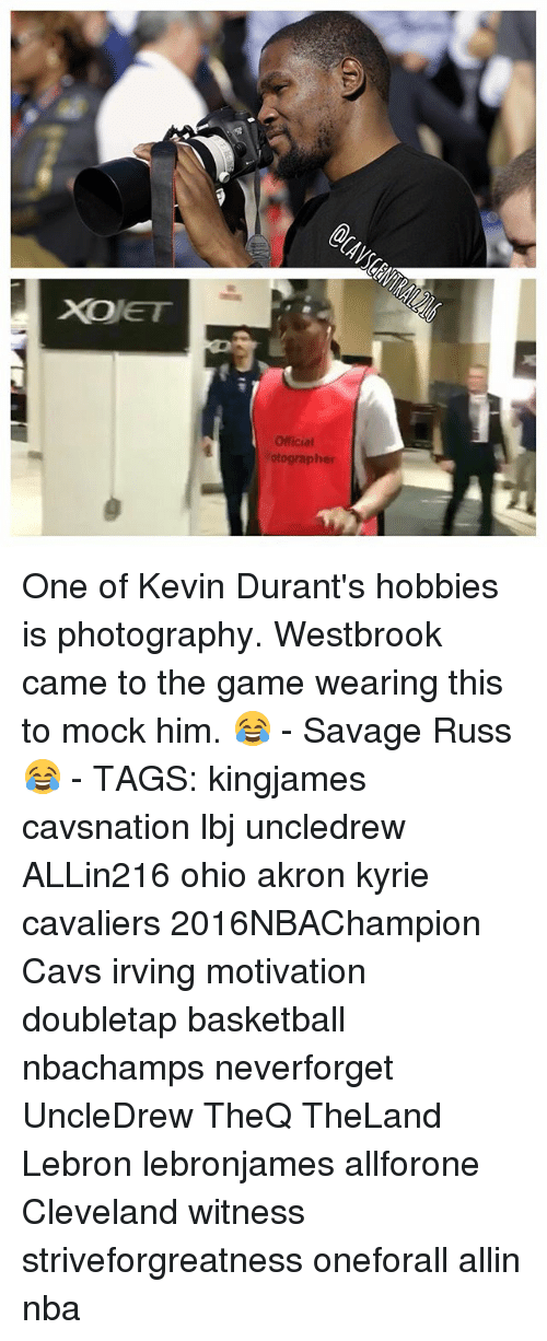 Basketball, Cavs, and Memes: Official otographer One of Kevin Durant's hobbies is photography