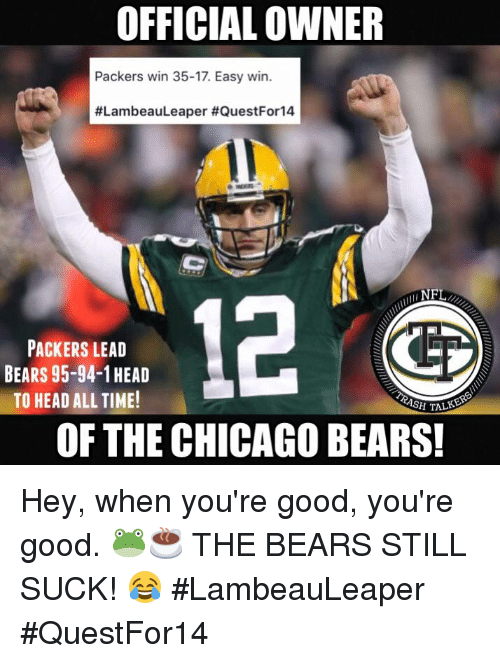 Official owner packers win easy win lambeauleaper questfor png 500x663 Chicago  bears suck memes