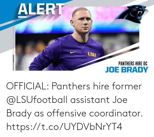 Memes, Panthers, and Brady: OFFICIAL: Panthers hire former @LSUfootball assistant Joe Brady as offensive coordinator. https://t.co/UYDVbNrYT4