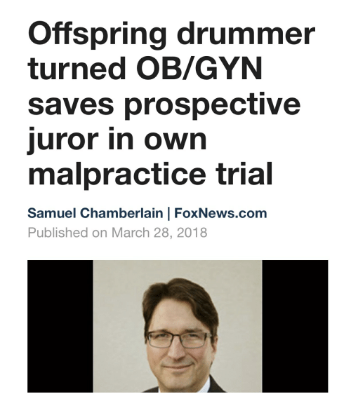 Offspring Drummer Turned OBGYN Saves Prospective Uror in Own