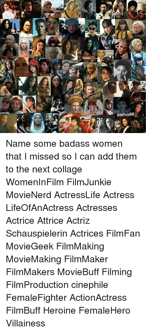 OFilmTrivialo00 Name Some Badass Women That I Missed So I Can Add