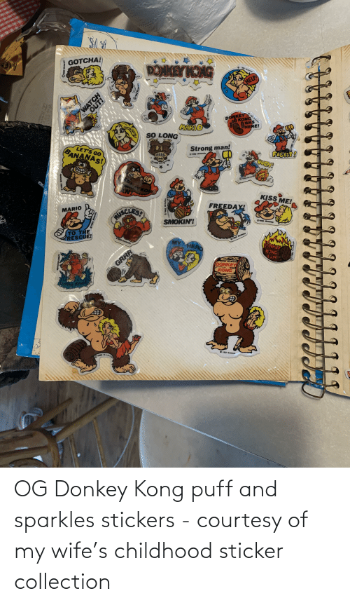 Donkey, Wife, and Donkey Kong: OG Donkey Kong puff and sparkles stickers - courtesy of my wife's childhood sticker collection