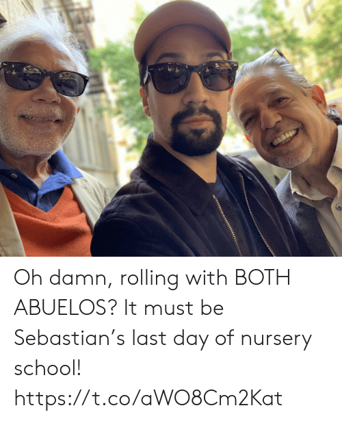 Memes, School, and 🤖: Oh damn, rolling with BOTH ABUELOS? It must be Sebastian's last day of nursery school! https://t.co/aWO8Cm2Kat