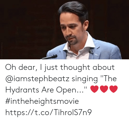 """Memes, Singing, and Thought: Oh dear, I just thought about @iamstephbeatz singing """"The Hydrants Are Open..."""" ❤️❤️❤️ #intheheightsmovie https://t.co/TihrolS7n9"""