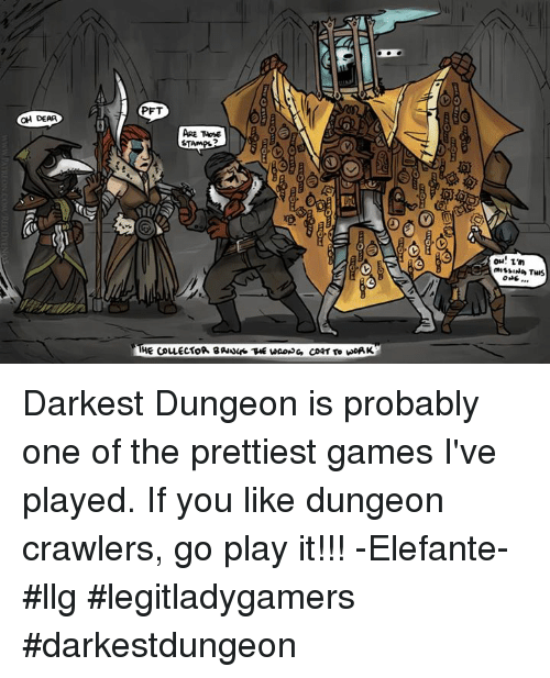 OH DEAR PFT ARE TAosE STAMP ONS Darkest Dungeon Is ...