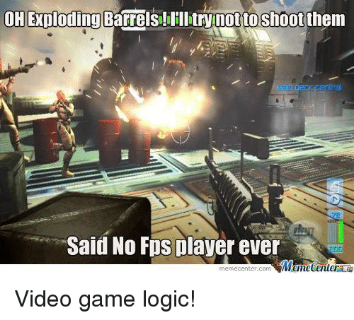 Oh Exploding Barrels Illitrynotto Shootthem Said No Fps Player Ever