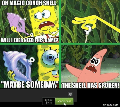 Oh Magic Conch Shell Willi Ever Need Thisgame Maybesomeday The