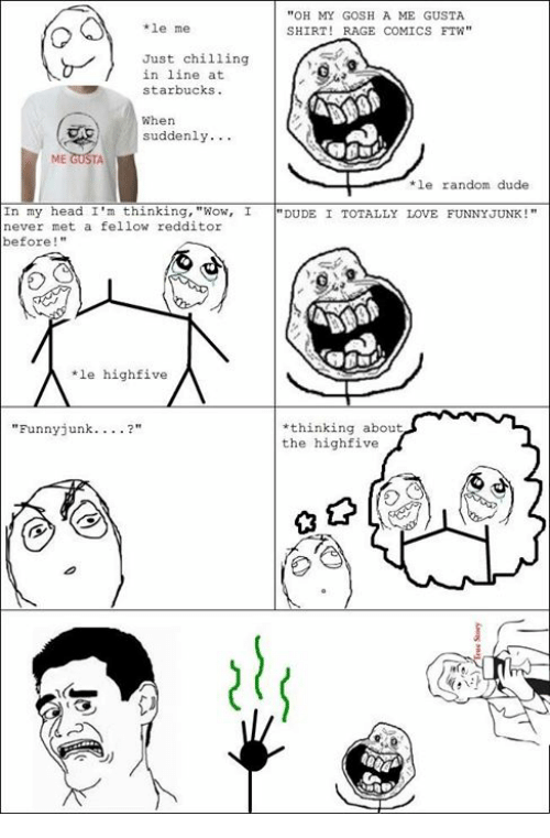 Oh My Gosh A Me Gusta Le Me Shirt Rage Comics Ftw Just Chilling In