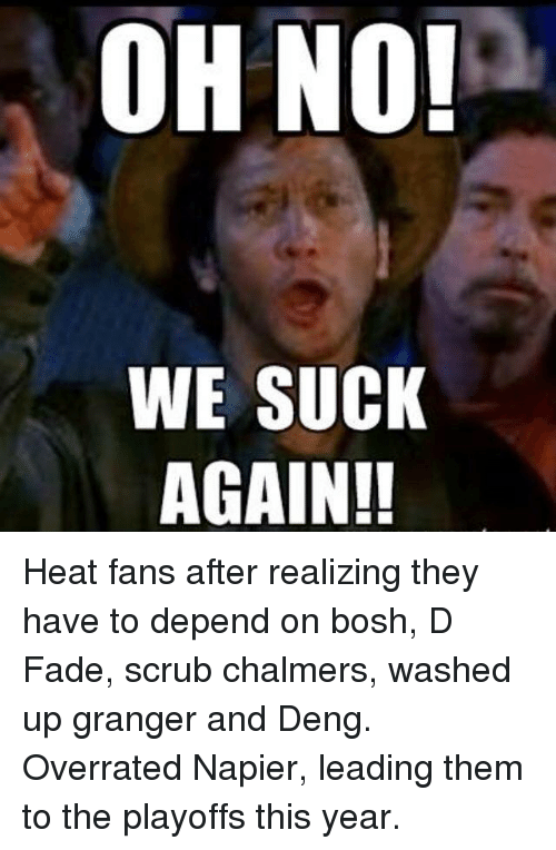 oh no we suck again heat fans after realizing they 25061568 ✅ 25 best memes about funny nfl funny nfl memes