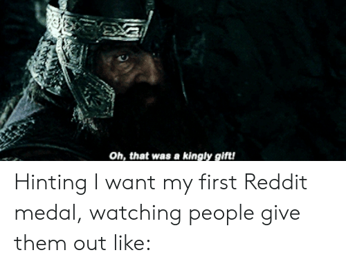 Reddit Lord Of The Rings And Them Oh That Was A Kingly