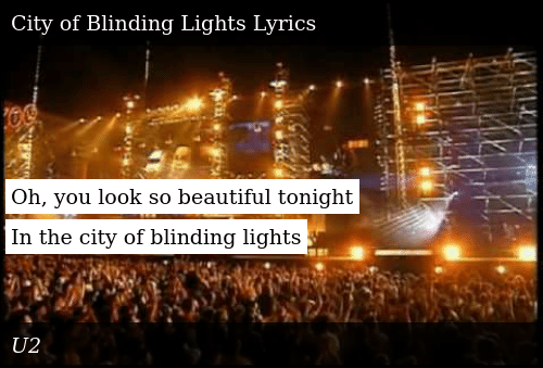 Oh You Look So Beautiful Tonight In The City Of Blinding