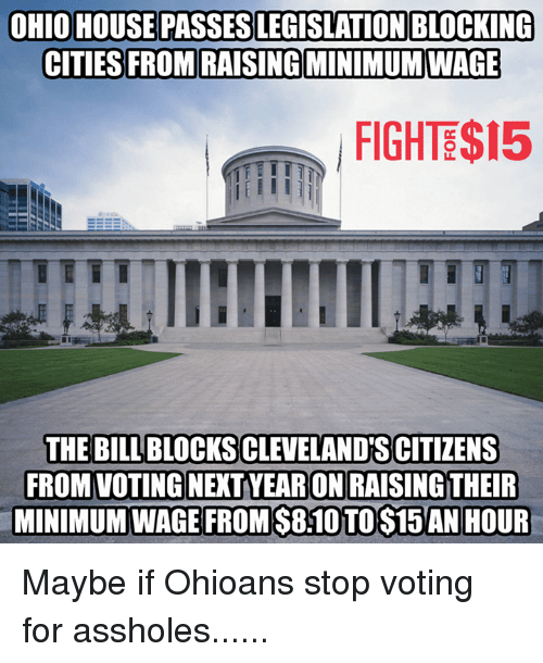 OHIO HOUSE PASSES LEGISLATION BLOCKING CITIES FROM RAISING