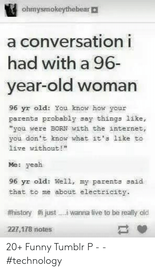 """Funny, Internet, and Old Woman: ohmysmokeythebear
