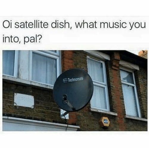 oi-satellite-dish-what-music-you-into-pa
