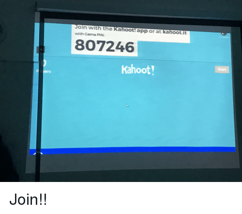 Oin With The Kahoot App Or At Kahootit With Game Pin 807246