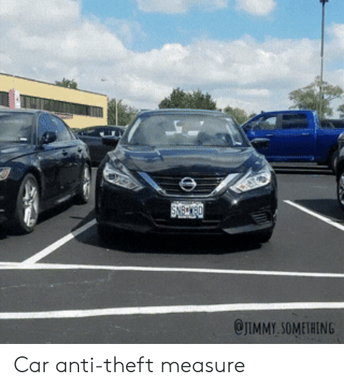 Anti, Car, and Measure: OJIMMY.SOMETHING Car anti-theft measure