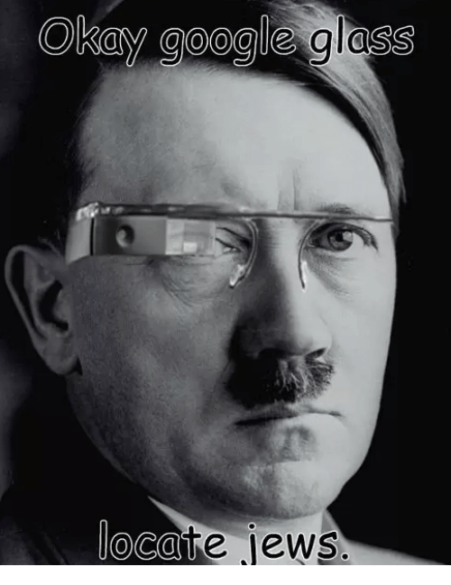 okay google glass ocave jews google meme on