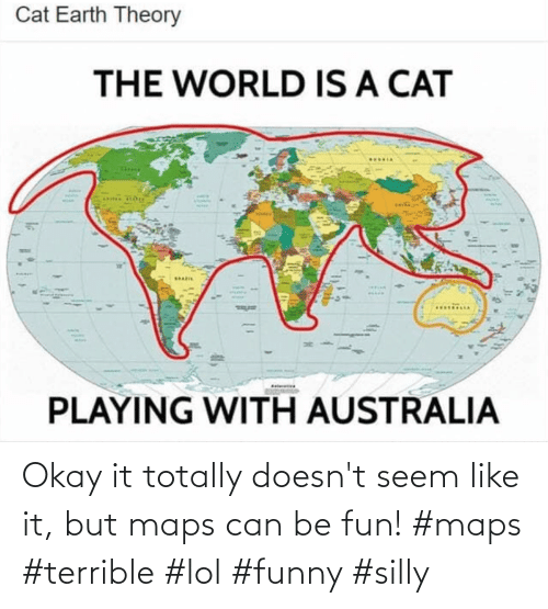 Funny, Lol, and Maps: Okay it totally doesn't seem like it, but maps can be fun! #maps #terrible #lol #funny #silly