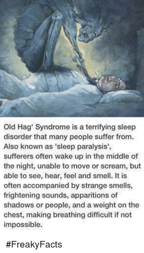 Old Hag' Syndrome Is a Terrifying Sleep Disorder That Many