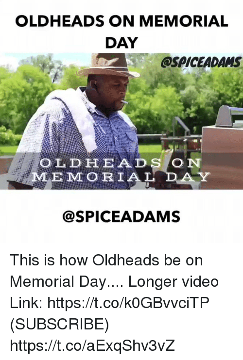 Old Heads On Memorial Day Ospiceadams Old Head On Emi Orial Adams