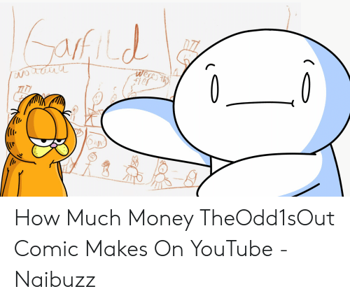 Old How Much Money TheOdd1sOut Comic Makes on YouTube
