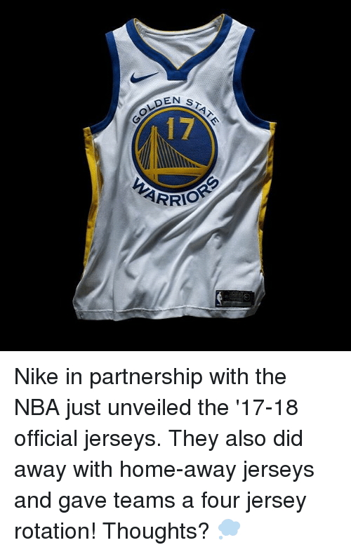 Memes, Nba, and Nike: OLDEN  DEN S  STAT  17 Nike in partnership with the NBA just unveiled the '17-18 official jerseys. They also did away with home-away jerseys and gave teams a four jersey rotation! Thoughts? 💭