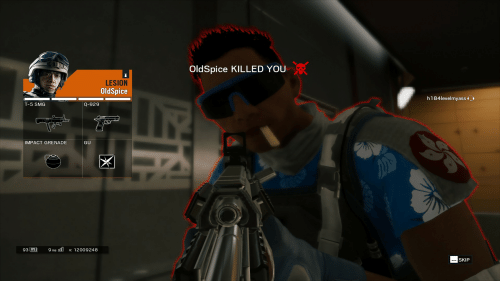 Smog, You, and Impact: OldSpice KILLED YOU  LESION  OldSpice  h184levelmyass  T-5 SMOG  Q-929  IMPACT GRENADE  GU  93匹  9ms dūv: 12009248  SKIP