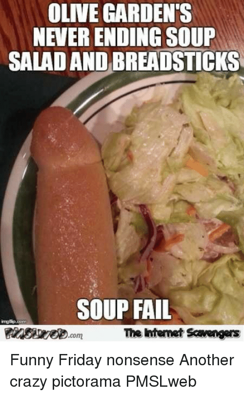 crazy fail and friday olive gardens never ending soup salad and breadsticks soup - Olive Garden Soup Salad And Breadsticks