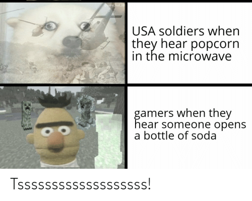 Ome Bull Is USA Soldiers When They Hear Popcorn in the