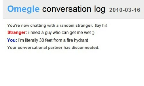 Omegle Conversation Log 2010-03-16 You're Now Chatting With
