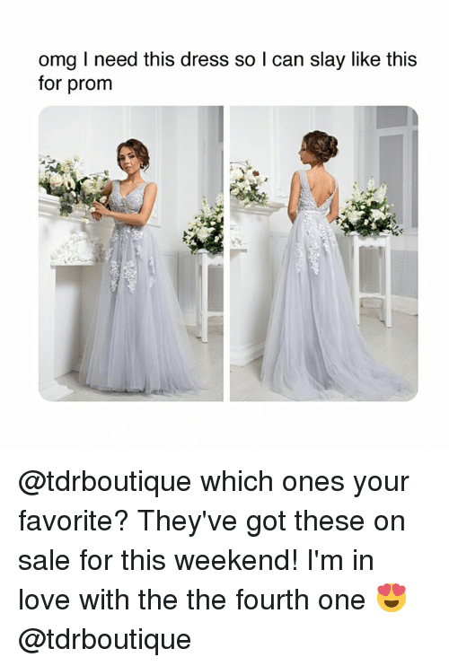 Love, Omg, and Dress: omg I need this dress so l can slay like this  for prom @tdrboutique which ones your favorite? They've got these on sale for this weekend! I'm in love with the the fourth one 😍 @tdrboutique