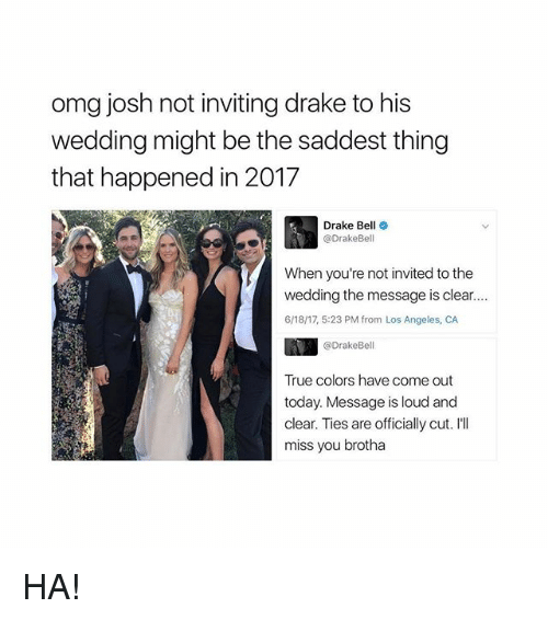 Drake Bell And Omg Josh Not Inviting To His Wedding