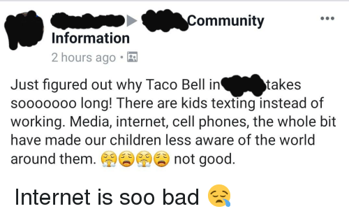 Ommunity Information 2 Hours Ago Just Figured Out Why Taco