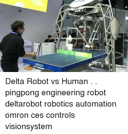 Delta, Engineering, and Human: OMRON Delta Robot vs Human . . pingpong engineering robot deltarobot robotics automation omron ces controls visionsystem