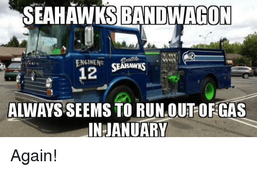 Nfl, Acne, and Always: ON  ENGINENe  SEARAWKS  ACN  12  ALWAYS SEEMS TO RUNOUTOFGAS  IN JANUARY Again!