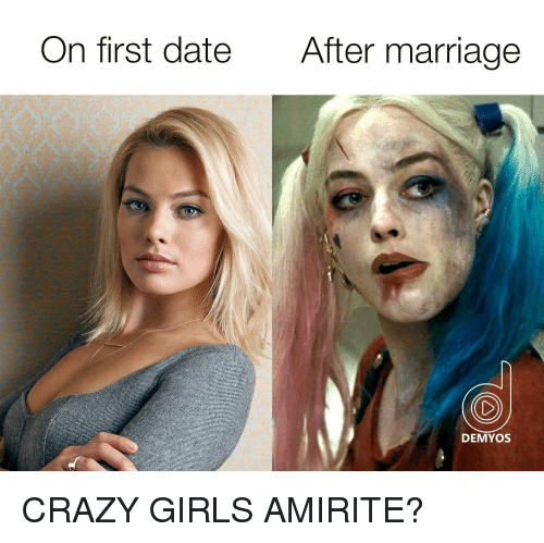 should i date a crazy girl