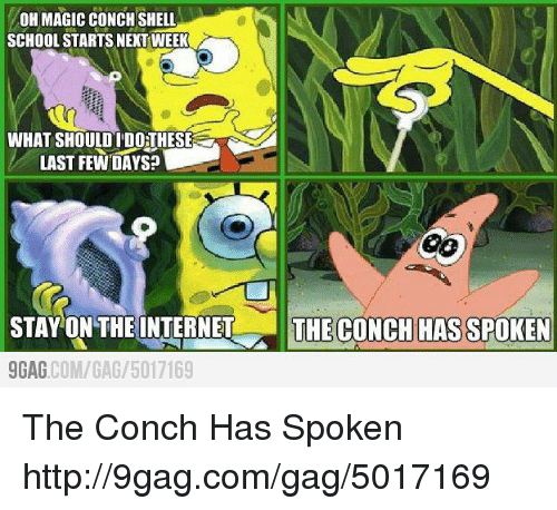 on magic conch shell school starts next week what should 16738884 ✅ 25 best memes about magic conch shell magic conch shell memes